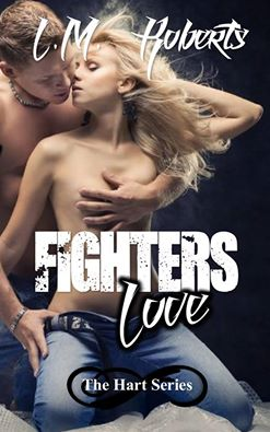 Fighter's Love by L.M. Roberts