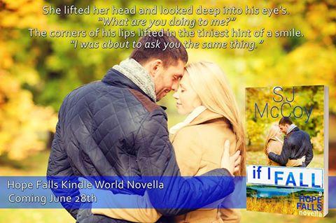 If I Fall by SJ McCoy a Hope Falls novella,2